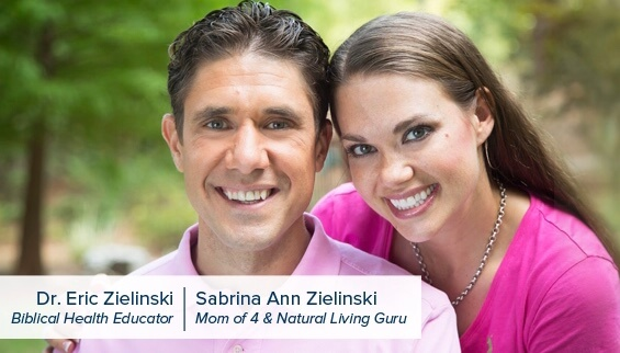 Dr. Eric Zielinski & Sabrina Zielinski - Biblical Health Educators