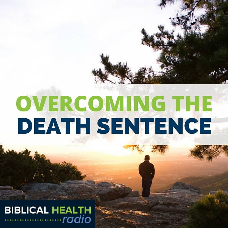 Overcoming The Death Sentence | Episode #002