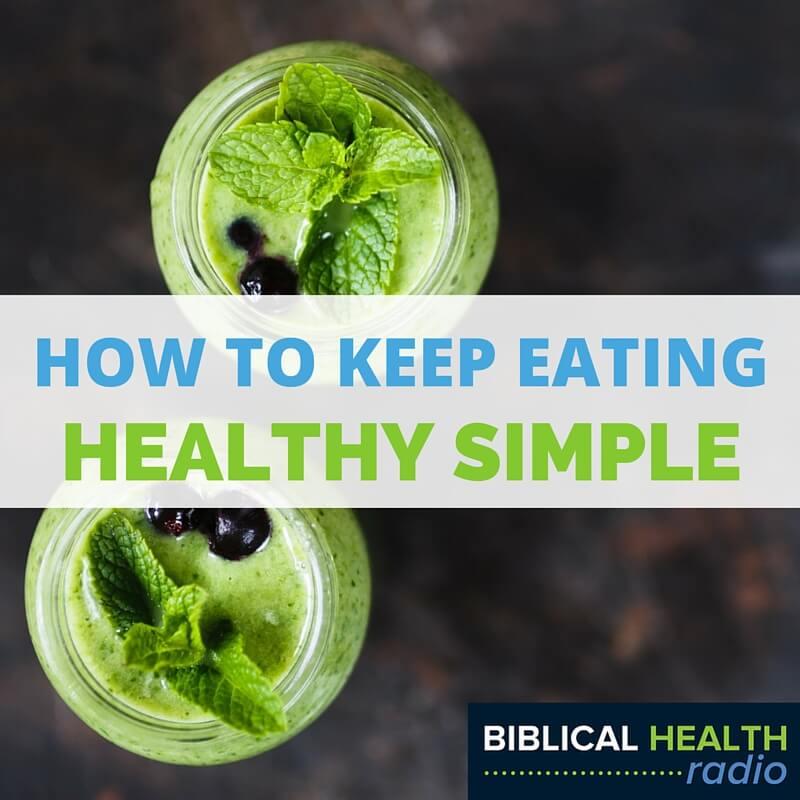Keeping Healthy Simple