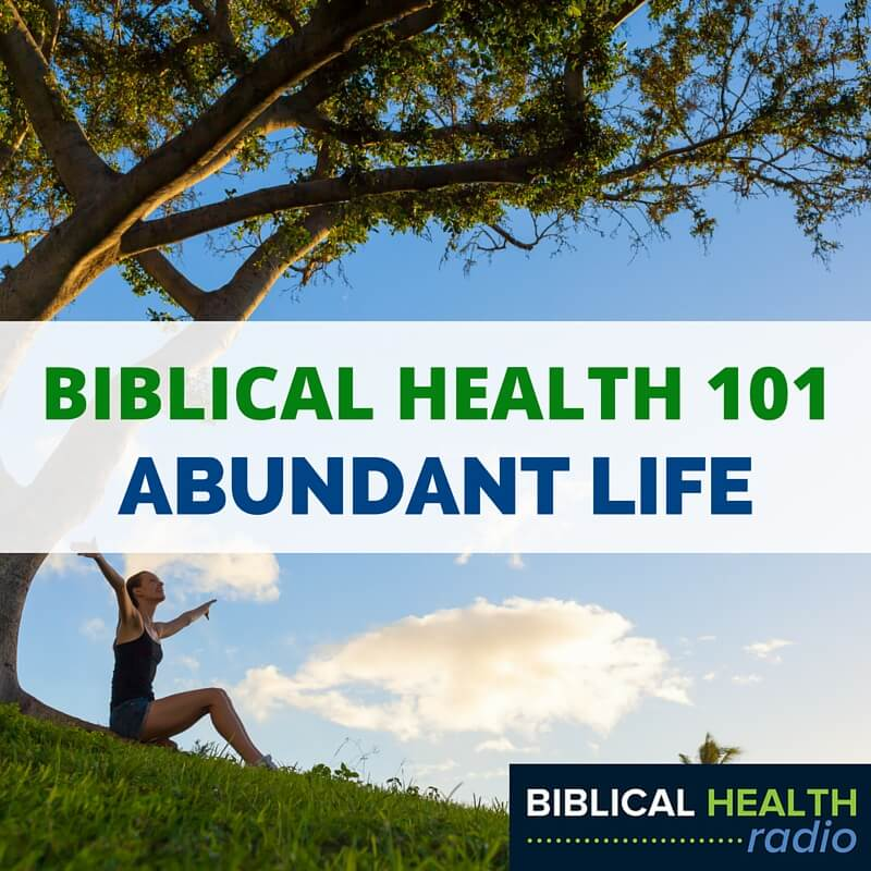 Biblical Health 101 | Episode #032