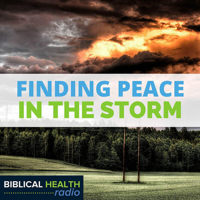 Finding Peace In The Storm | Episode #011