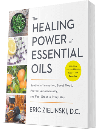 The Healing Power of Essential Oils Book by Dr Eric Zielinski