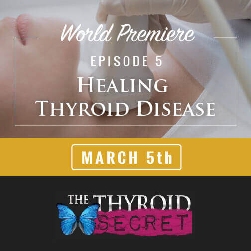 Healing Thyroid Disease Episode 5