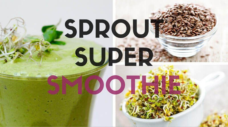 Super Sprout Smoothie