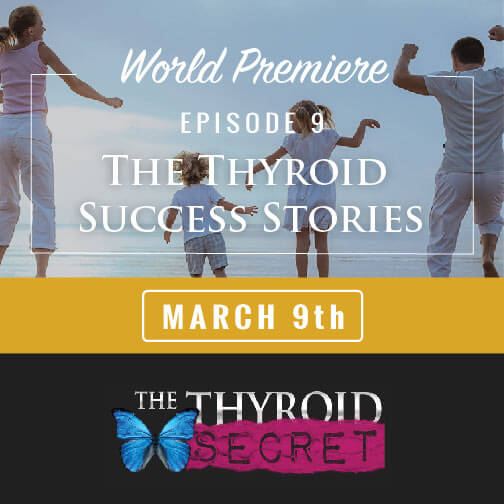 Thyroid Success Stories Episode 9