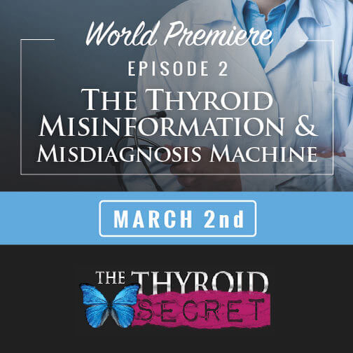 Thyroid Misinformation & Misdiagnosis Machine - Episode 2