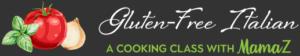 Gluten-Free Italian Cooking Class Logo