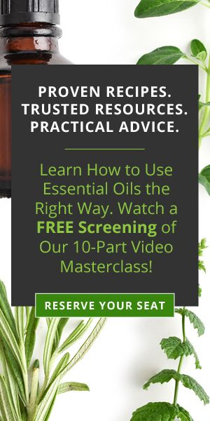 Learn How to Use Essential OIls the Right Way - FREE Screening of Masterclass - Reserve Your Seat